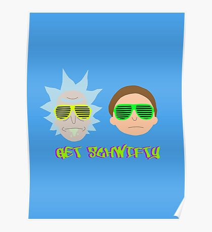 Rick and Morty - Get Schwifty Poster