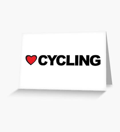 Love Cycling Greeting Card