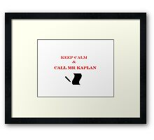 Call Mr Kaplan Framed Print