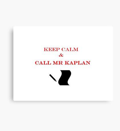 Call Mr Kaplan Canvas Print