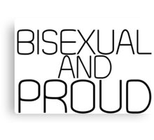 Bisexual and Proud Canvas Print