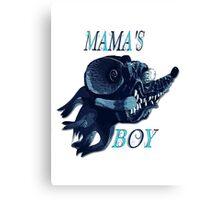Mama's Boy Canvas Print
