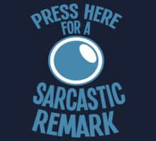 PRESS HERE for a SARCASTIC remark funny buttons Kids Tee