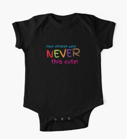 Your kids were ever THIS CUTE! One Piece - Short Sleeve