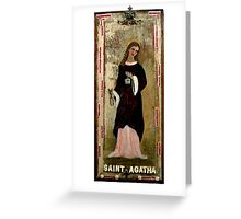 Saint Agatha Greeting Card