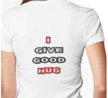 i give good hug Womens Fitted T-Shirt