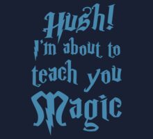 HUSH! I'm about to teach you MAGIC One Piece - Short Sleeve