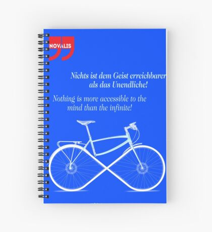 Ride To Infinity (quotation) Spiral Notebook