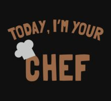 Today, I'm your chef Kids Tee