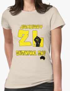 January 26 Survival Day Womens Fitted T-Shirt