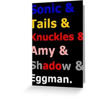 Sonic &Tails & .. Greeting Card