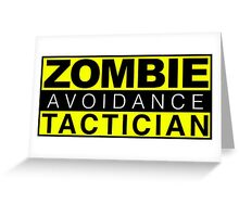 Zombie Avoidance Tactician Greeting Card