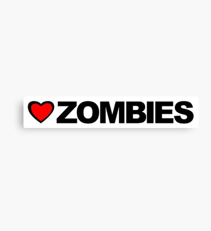 Love Zombies Canvas Print