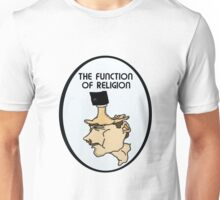 The Function Of Religion  Unisex T-Shirt
