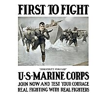 First To Fight -- US Marine Corps Photographic Print