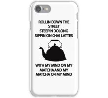 Sippin on CHAI LATTES iPhone Case/Skin