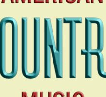American country old sign Sticker