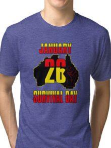 January 26 Survival Dayiii [-0-] Tri-blend T-Shirt