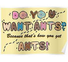 Do you want Ants? Poster