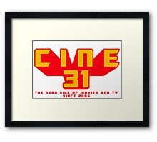CINE31 - THE NERD SIDE OF MOVIES AND TV Framed Print