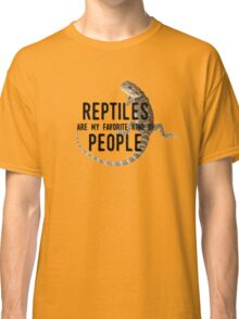 Reptiles Are My Favorite Kind of People Classic T-Shirt