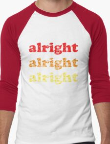 Alright Alright Alright - Matthew McConaughey : White Men's Baseball ¾ T-Shirt