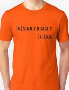 House MD Everybody Lies Hugh Laurie Unisex T-Shirt