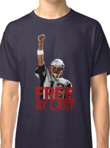 Tom Brady: Free At Last! Classic T-Shirt