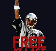 Tom Brady: Free At Last! by Deezer509