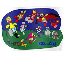 """Rick the chick """"MONSTERS AND SUPERHEROES"""" Poster"""