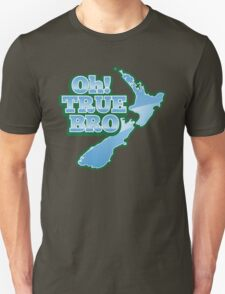 OH TRUE BRO with blue NZ New Zealand map T-Shirt