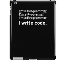 I Write Computer Code iPad Case/Skin