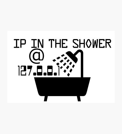 IP in the shower at home Photographic Print