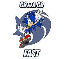 Gotta Go Fast Photographic Print