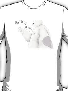 Ba la la la la la - Hero 6 T-Shirt