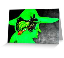 THE WICKED WITCH Greeting Card