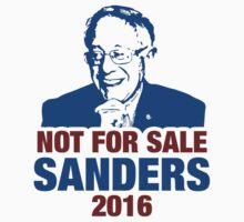 NOT FOR SALE, SANDERS 2016 by tshiart