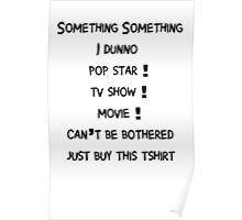 Something Something Poster