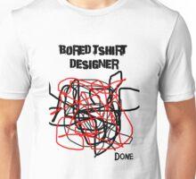 Bored Tshirt Designer Unisex T-Shirt
