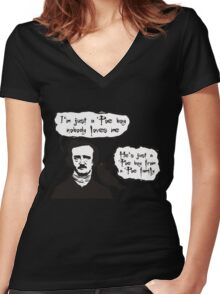 I'm just a Poe boy nobody loves me Women's Fitted V-Neck T-Shirt