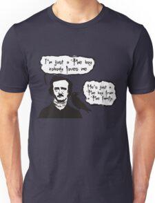 I'm just a Poe boy nobody loves me Unisex T-Shirt