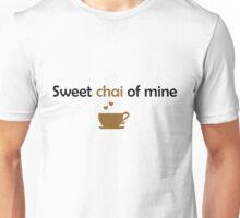Sweet CHAI of mine Unisex T-Shirt