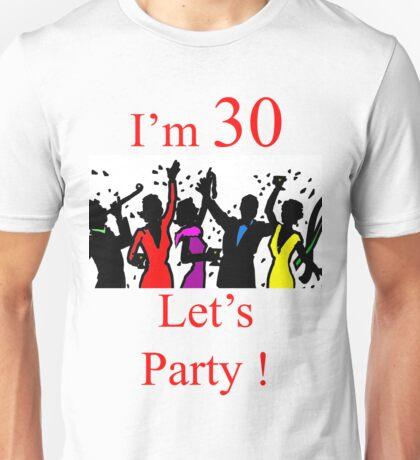 T- 30th Birthday Unisex T-Shirt