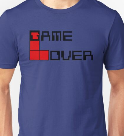 Game over Lame Lover! Unisex T-Shirt