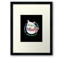 It's Not Over Till the Cat Lady Sings! Framed Print