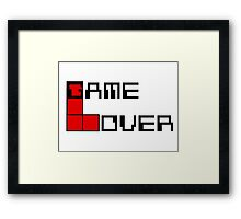 Game over Lame Lover! Framed Print