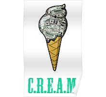 Ice C.R.E.A.M. Poster