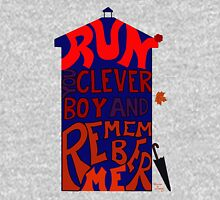 Run You Clever Boy and Remember Me - Doctor Who Unisex T-Shirt