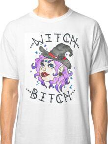 Witch Bitch Classic T-Shirt