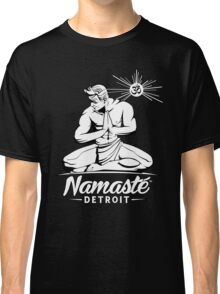 Namaste Detroit Black and White Classic T-Shirt